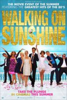 The trailer may look fun but Walking on Sunshine is about as fun as dental surgery with a rusty teaspoon.