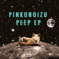 Review of Pinkunoizu's trippy, debut EP.
