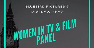 Bluebird Pictures and Mix Knowledgy will present the Women in TV and Film panel on April 21st.