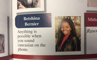'Anything is possible when you sound Caucasian on the phone.'